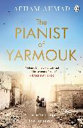 Cover-Bild zu The Pianist of Yarmouk von Ahmad, Aeham