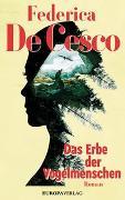 Cover-Bild zu Das Erbe der Vogelmenschen von de Cesco, Federica