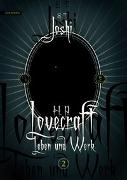 Cover-Bild zu H. P. Lovecraft - Leben und Werk 2 von Joshi, S. T.