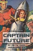 Cover-Bild zu Captain Future 08: Im Zeitstrom verschollen von Hamilton, Edmond