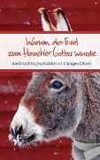 Cover-Bild zu Warum der Esel zum Haustier Gottes wurde