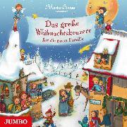 Cover-Bild zu Das große Weihnachtskonzert für die ganze Familie (Audio Download) von Simsa, Marko
