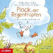 Cover-Bild zu Plock, der Regentropfen (Audio Download) von Meyer-Göllner, Matthias