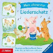 Cover-Bild zu Mein allererster Liederschatz (Audio Download) von Göschl, Bettina