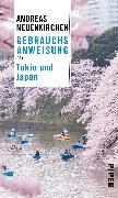 Cover-Bild zu Gebrauchsanweisung für Tokio und Japan von Neuenkirchen, Andreas