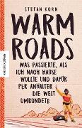 Cover-Bild zu Warm Roads von Korn, Stefan