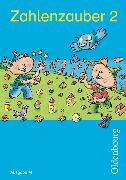Cover-Bild zu Zahlenzauber 2. Schuljahr. Ausgabe M. Schülerbuch mit Beilage von Betz, Bettina