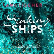 Cover-Bild zu Sinking Ships (ungekürzt) (Audio Download) von Fischer, Tami