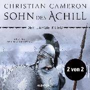 Cover-Bild zu Der lange Krieg: Sohn des Achill (Teil 2 von 2, ungekürzt) (Audio Download) von Cameron, Christian