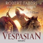 Cover-Bild zu Vespasian: Roms verlorener Sohn (ungekürzt) (Audio Download) von Fabbri, Robert