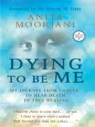 Cover-Bild zu Dying to Be Me (eBook) von Moorjani, Anita