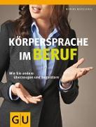 Cover-Bild zu Körpersprache im Beruf (eBook) von Matschnig, Monika