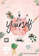 Cover-Bild zu Bullet Journal - Be Yourself - kreativ leben von Pöltl, Tanja