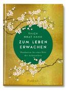 Cover-Bild zu Zum Leben erwachen von Thich Nhat Hanh (Beitr.)