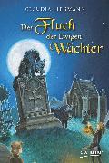 Cover-Bild zu Der Fluch der Ewigen Wächter (eBook) von Siegmann, Claudia