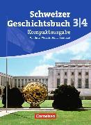 Cover-Bild zu Gross, Christophe: Schweizer Geschichtsbuch 3/4. Kompaktausgabe. Schülerbuch. CH