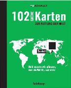 Cover-Bild zu KATAPULT (Hrsg.): 102 grüne Karten zur Rettung der Welt