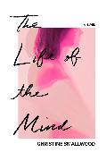 Cover-Bild zu Smallwood, Christine: The Life of the Mind