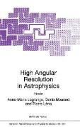 Cover-Bild zu Lagrange, A. (Hrsg.): High Angular Resolution in Astrophysics