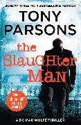 Cover-Bild zu The Slaughter Man (eBook) von Parsons, Tony