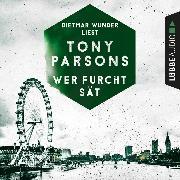 Cover-Bild zu Wer Furcht sät - Detective Max Wolfes dritter Fall - DS-Wolfe-Reihe 3 (Gekürzt) (Audio Download) von Parsons, Tony