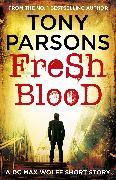 Cover-Bild zu Fresh Blood (eBook) von Parsons, Tony