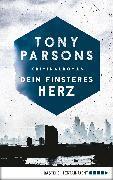 Cover-Bild zu Dein finsteres Herz (eBook) von Parsons, Tony