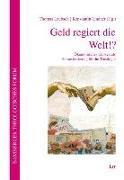 Cover-Bild zu Laubach, Thomas (Hrsg.): Geld regiert die Welt!?