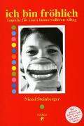 Cover-Bild zu Steinberger, Niccel: Ich bin fröhlich
