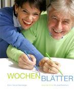Cover-Bild zu Steinberger, Emil: Wochenblätter