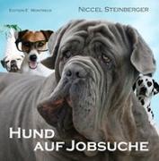Cover-Bild zu Steinberger, Niccel: Hund auf Jobsuche