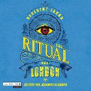 Cover-Bild zu Jacka, Benedict: Das Ritual von London (Audio Download)