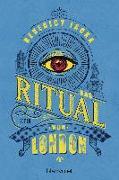 Cover-Bild zu Jacka, Benedict: Das Ritual von London