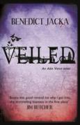 Cover-Bild zu Jacka, Benedict: Veiled (eBook)