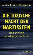 Cover-Bild zu Hirigoyen, Marie-France: Die toxische Macht der Narzissten (eBook)