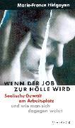 Cover-Bild zu Hirigoyen, Marie-France: Wenn der Job zur Hölle wird (eBook)