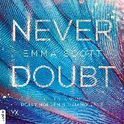 Cover-Bild zu Never Doubt (Ungekürzt) (Audio Download) von Scott, Emma