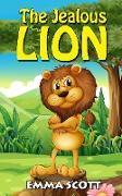 Cover-Bild zu The Jealous Lion (Bedtime Stories for Children, Bedtime Stories for Kids, Children's Books Ages 3 - 5, #1) (eBook) von Scott, Emma