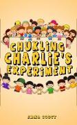 Cover-Bild zu Chuckling Charlie's Experiment (Bedtime Stories for Children, Bedtime Stories for Kids, Children's Books Ages 3 - 5, #7) (eBook) von Scott, Emma