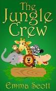 Cover-Bild zu The Jungle Crew (Bedtime Stories for Children, Bedtime Stories for Kids, Children's Books Ages 3 - 5) (eBook) von Scott, Emma