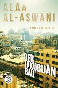 Cover-Bild zu Der Jakubijân-Bau von al-Aswani, Alaa