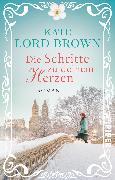 Cover-Bild zu Die Schritte zu deinem Herzen von Brown, Kate Lord