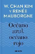 Cover-Bild zu CHAN, KIM W.: Océano azul, océano rojo / Blue Ocean, Red Ocean