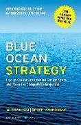 Cover-Bild zu Kim, W. Chan: Blue Ocean Strategy, Expanded Edition