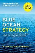 Cover-Bild zu Kim, W. Chan: Blue Ocean Strategy, Expanded Edition (eBook)
