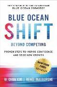 Cover-Bild zu Kim, W. Chan: Blue Ocean Shift (eBook)