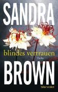 Cover-Bild zu Blindes Vertrauen von Brown, Sandra