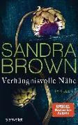 Cover-Bild zu Verhängnisvolle Nähe von Brown, Sandra