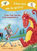 Cover-Bild zu Nahrgang, Frauke: Schau mal, wer da spricht - Ritter Tobi und das Drachengeheimnis - (eBook)