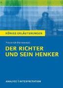 Cover-Bild zu Textanalyse und Interpretation zu Friedrich Dürrenmatt. Der Richter und sein Henker von Dürrenmatt, Friedrich